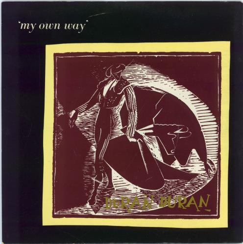"Duran Duran My Own Way - Gold Text Sleeve 7"" vinyl single (7 inch record) UK DDN07MY574838"