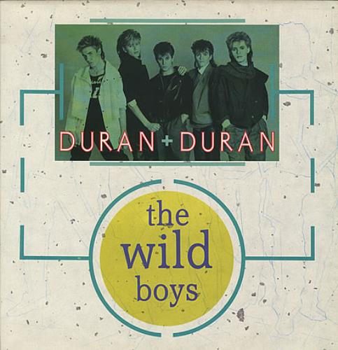 "Duran Duran The Wild Boys (Wilder Than The Wild Boys) Extended Remix 12"" vinyl single (12 inch record / Maxi-single) UK DDN12TH14134"