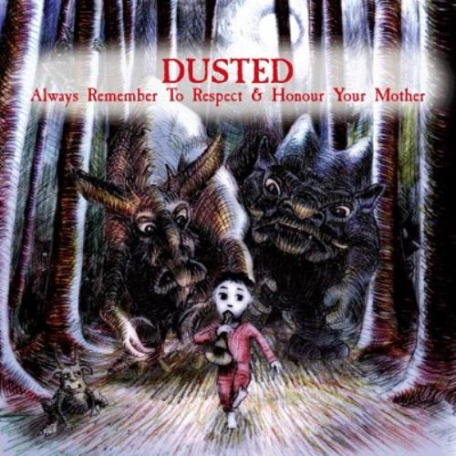"Dusted Always Remember To Respect And Honour Your Mother CD single (CD5 / 5"") UK DTDC5AL344332"