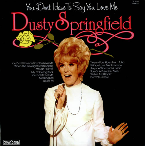Dusty Springfield You Don't Have To Say You Love Me vinyl LP album (LP record) UK DUSLPYO228748