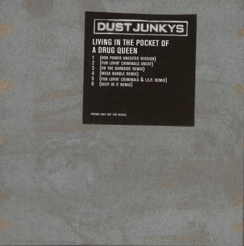 "Dust Junkys Living In The Pocket Of A Drug Queen CD single (CD5 / 5"") UK DSJC5LI705236"