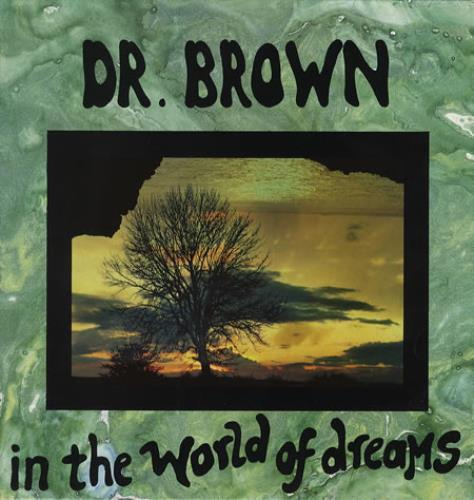 Dr Brown In The World Of Dreams vinyl LP album (LP record) UK DR0LPIN347240