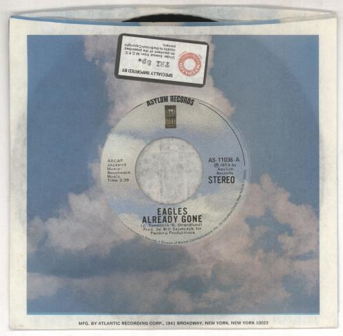 "Eagles Already Gone 7"" vinyl single (7 inch record) US EAG07AL732038"