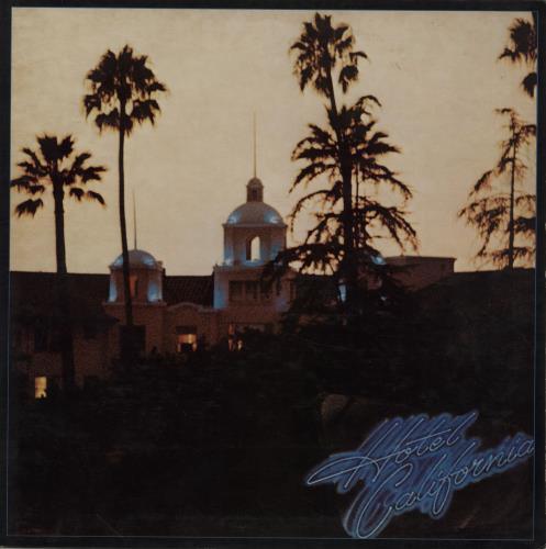 Eagles Hotel California vinyl LP album (LP record) US EAGLPHO670824