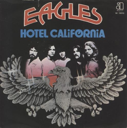 "Eagles Hotel California 7"" vinyl single (7 inch record) Italian EAG07HO771476"