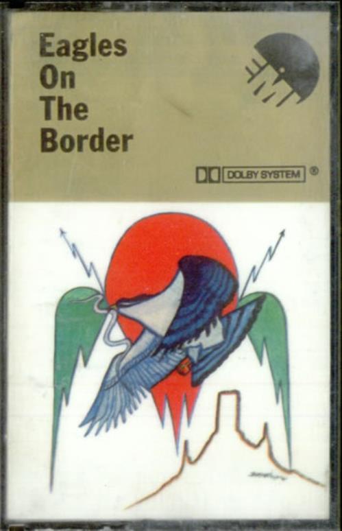 Eagles On The Border cassette album UK EAGCLON525432
