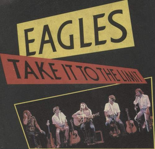 """Eagles Take It To The Limit 7"""" vinyl single (7 inch record) UK EAG07TA156657"""