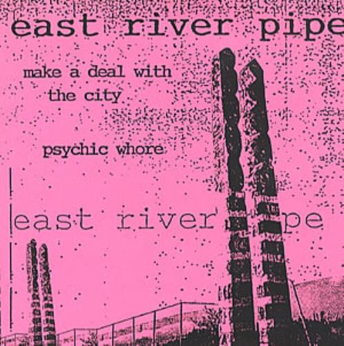 """East River Pipe Make A Deal With The City - Pink Sleeve 7"""" vinyl single (7 inch record) US ARV07MA316838"""