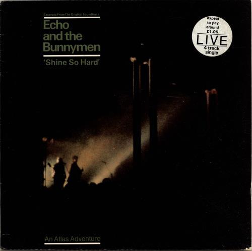 "Echo & The Bunnymen Shine So Hard - Stickered sleeve - EX 12"" vinyl single (12 inch record / Maxi-single) UK ECH12SH695163"