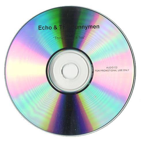 Echo & The Bunnymen Think I Need It Too CD-R acetate UK ECHCRTH494035