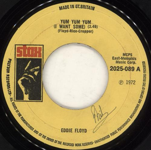 "Eddie Floyd Yum Yum Yum (I Want Some) 7"" vinyl single (7 inch record) UK EF207YU728063"