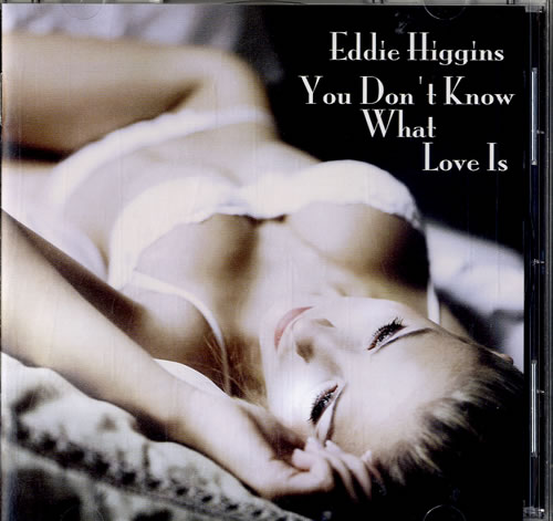 Eddie Higgins You Don't Know What Love Is super audio CD SACD Japanese E94SAYO603141