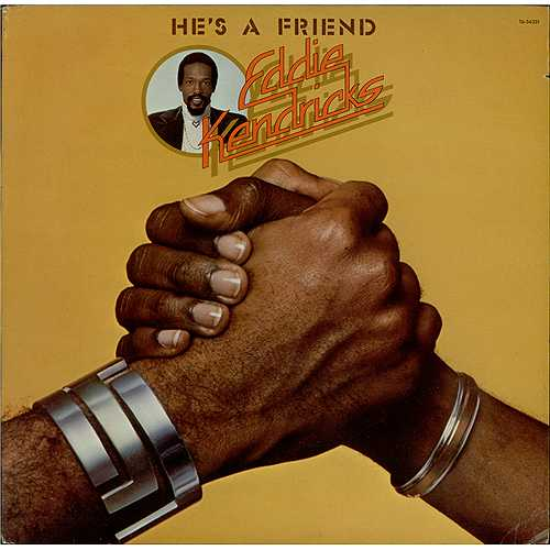 Eddie Kendricks He's A Friend vinyl LP album (LP record) US EKDLPHE408591