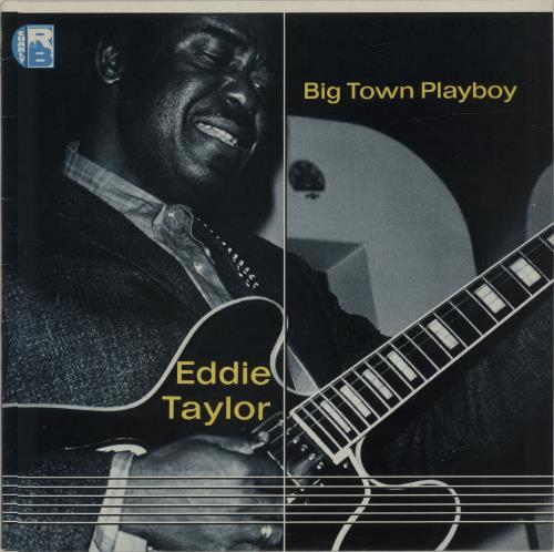Eddie Taylor Big Town Playboy vinyl LP album (LP record) UK EHQLPBI562761