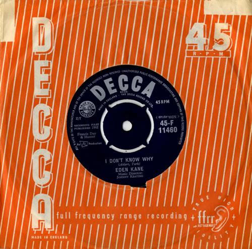 "Eden Kane I Don't Know Why 7"" vinyl single (7 inch record) UK EKA07ID558251"