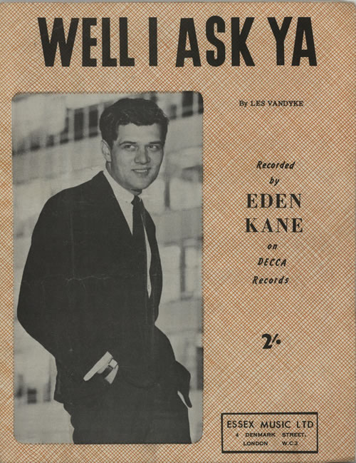 Eden Kane Well I Ask Ya sheet music UK EKASMWE609473