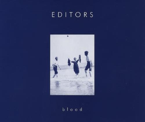 "Editors Blood - First Issue - Blue Border CD single (CD5 / 5"") UK EB7C5BL360994"