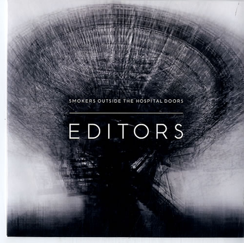 "Editors Smokers Outside The Hospital Doors 7"" vinyl single (7 inch record) UK EB707SM399635"