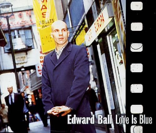 "Edward Ball Love Is Blue CD single (CD5 / 5"") UK E-BC5LO86532"