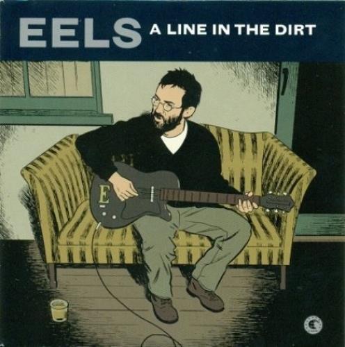 """Eels A Line In The Dirt 7"""" vinyl single (7 inch record) UK EEL07AL499161"""