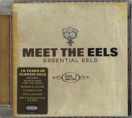 Eels Meet The EELS: Essential EELS 1996 - 2006 Vol. 1 CD album (CDLP) UK EELCDME425119