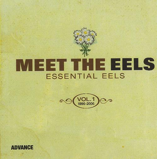 Eels Meet The EELS: Essential EELS 1996 - 2006 Vol. 1 CD-R acetate US EELCRME494344