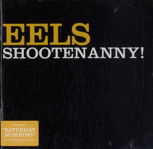 Eels Shootenanny! CD album (CDLP) UK EELCDSH246659