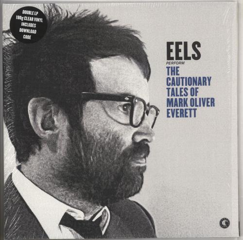 Eels The Cautionary Tales Of Mark Oliver Everett - 180gm - Clear Vinyl 2-LP vinyl record set (Double Album) UK EEL2LTH663815