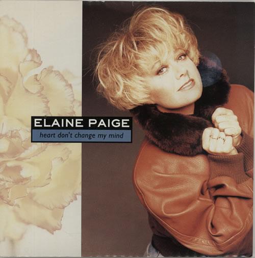 "Elaine Paige Heart Don't Change My Mind 7"" vinyl single (7 inch record) UK EPG07HE625485"