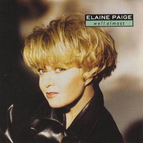 "Elaine Paige Well Almost 7"" vinyl single (7 inch record) UK EPG07WE166065"