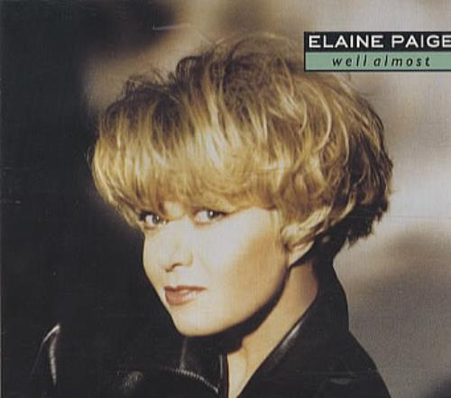 "Elaine Paige Well Almost CD single (CD5 / 5"") UK EPGC5WE87467"