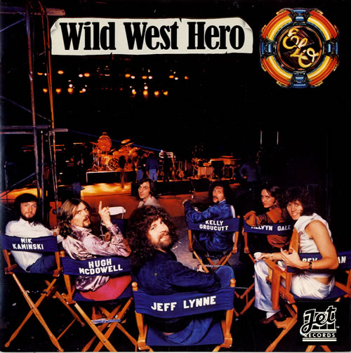 "Electric Light Orchestra Wild West Hero 7"" vinyl single (7 inch record) UK ELO07WI550384"