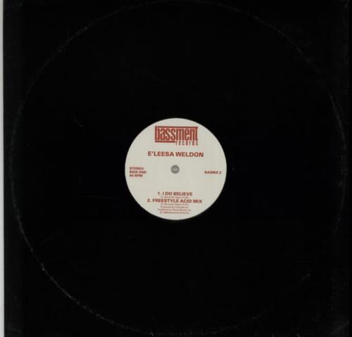 "E'leesa Weldon I Do Believe 12"" vinyl single (12 inch record / Maxi-single) UK FQL12ID605601"