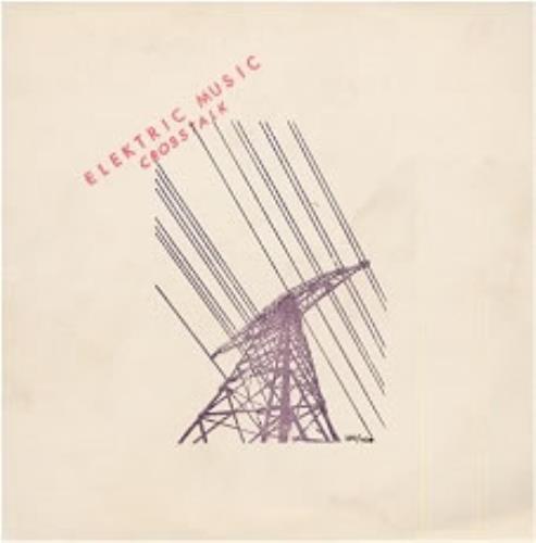 "Elektric Music Crosstalk 10"" vinyl single (10"" record) German ELK10CR32645"