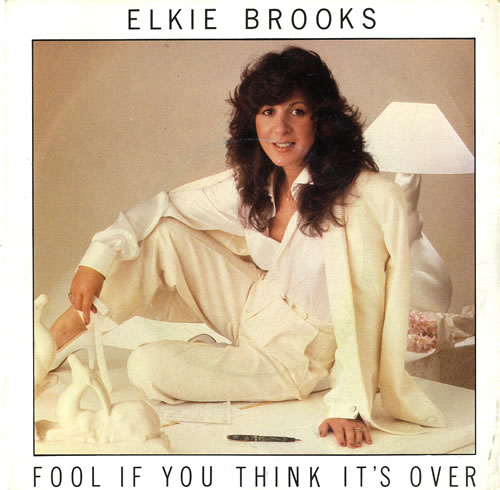"""Elkie Brooks Fool If You Think It's Over + Sleeve 7"""" vinyl single (7 inch record) UK EKB07FO631301"""