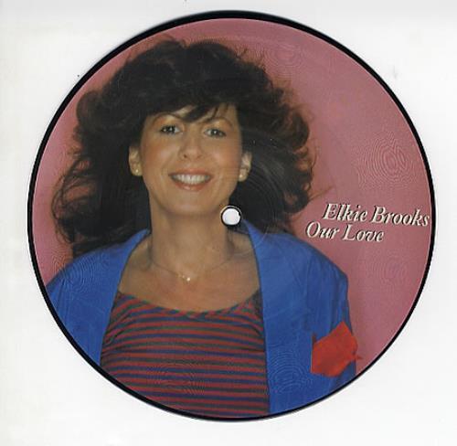 """Elkie Brooks Our Love 7"""" vinyl picture disc 7 inch picture disc single UK EKB7POU170522"""