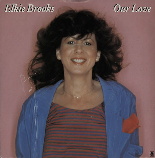 "Elkie Brooks Our Love 7"" vinyl single (7 inch record) UK EKB07OU582627"