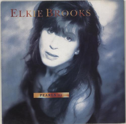 Elkie Brooks Pearls III ~ Close To The Edge vinyl LP album (LP record) UK EKBLPPE712964