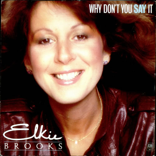 """Elkie Brooks Why Don't You Say It 7"""" vinyl single (7 inch record) UK EKB07WH511358"""