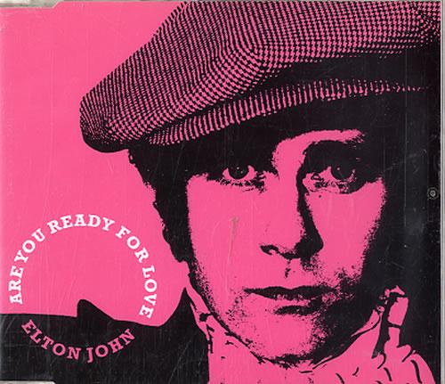 "Elton John Are You Ready For Love CD single (CD5 / 5"") UK JOHC5AR254892"