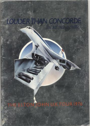 Elton John Louder Than Concorde tour programme UK JOHTRLO748307