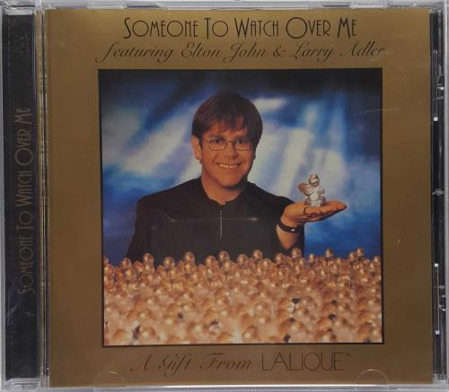 "Elton John Someone To Watch Over Me - Lalique CD single (CD5 / 5"") US JOHC5SO104840"