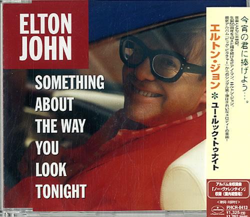 "Elton John Something About The Way You Look Tonight CD single (CD5 / 5"") Japanese JOHC5SO122638"