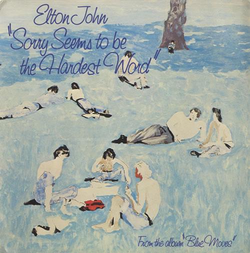"Elton John Sorry Seems To Be The Hardest Word - P/S 7"" vinyl single (7 inch record) UK JOH07SO456867"