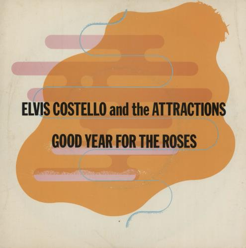 """Elvis Costello Good Year For The Roses - Withdrawn 7"""" vinyl single (7 inch record) UK COS07GO141201"""
