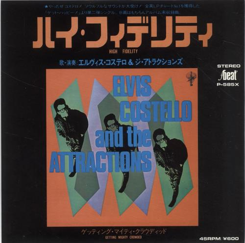 "Elvis Costello High Fidelity 7"" vinyl single (7 inch record) Japanese COS07HI413413"