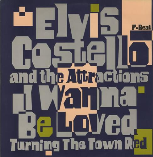 "Elvis Costello I Wanna Be Loved 12"" vinyl single (12 inch record / Maxi-single) UK COS12IW90058"