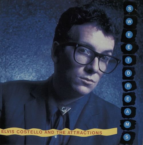 "Elvis Costello Sweet Dreams 7"" vinyl single (7 inch record) UK COS07SW42568"