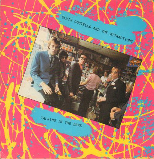 "Elvis Costello Talking In The Dark 7"" vinyl single (7 inch record) UK COS07TA42563"