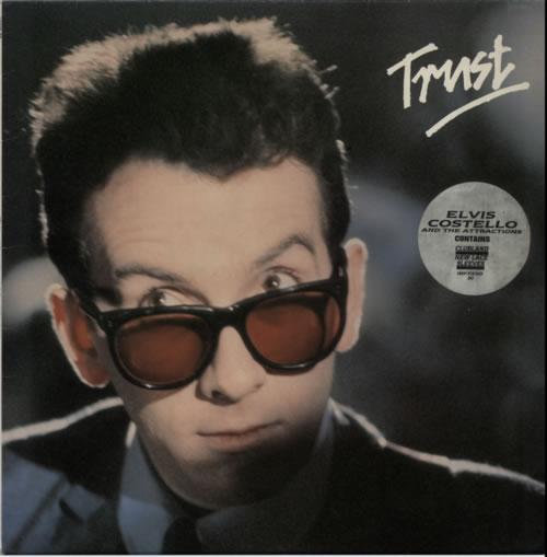 Elvis Costello Trust - stickered p/s vinyl LP album (LP record) UK COSLPTR599301